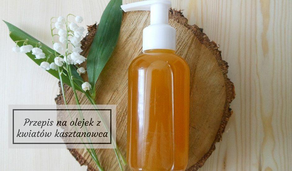 Przepis na olejek z kwiatówkasztanowca